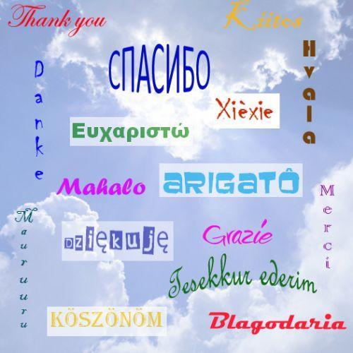 Спасибо на всех языках мира. Мир вам, и я к вам! Часть вторая: слова благодарности на разных языках